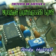Voltage Controlled Love CD